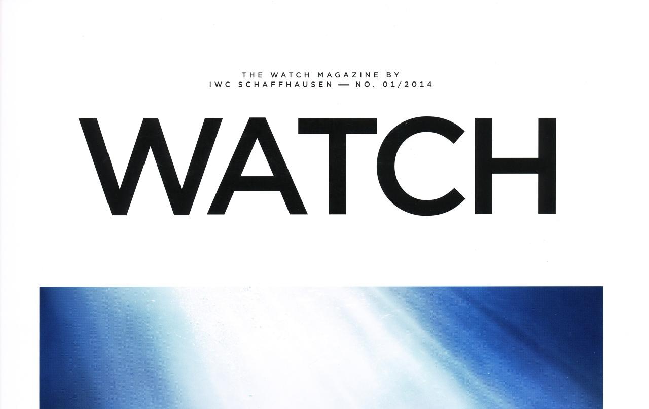 Das Magazin der IWC – dieWATCH