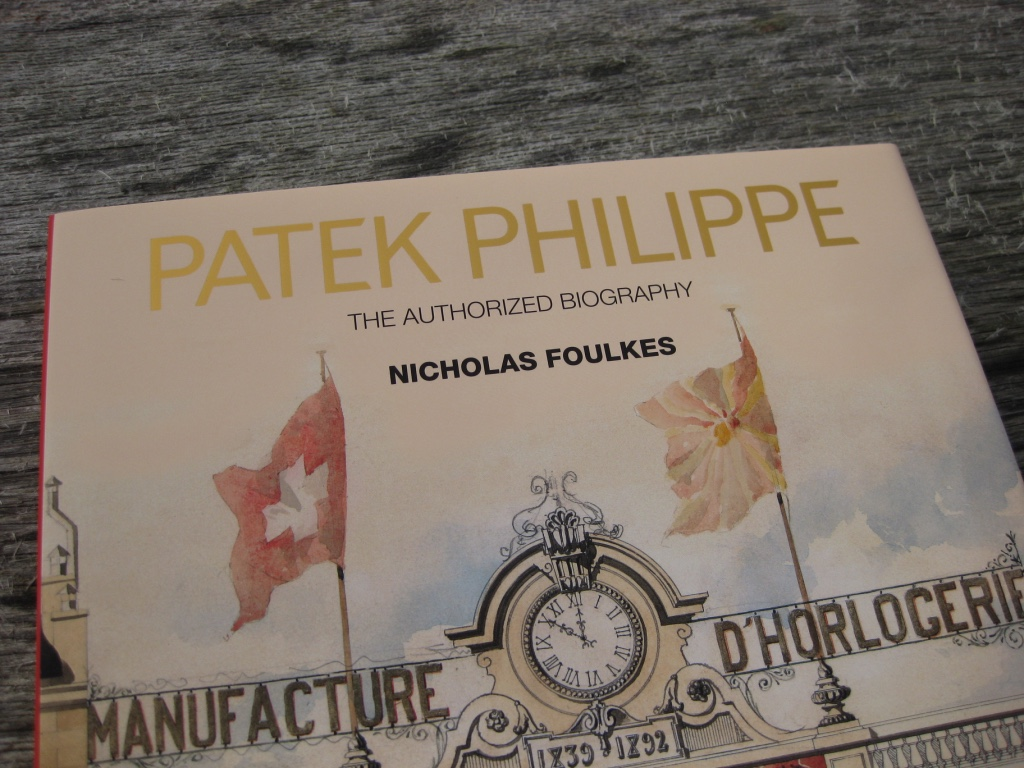 Patek Philippe – The Authorized Biography